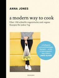 A Modern Way to Cook PDF