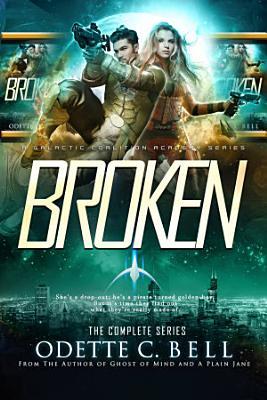 Broken  The Complete Series