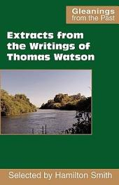 Extracts from the Writings of Thomas Watson