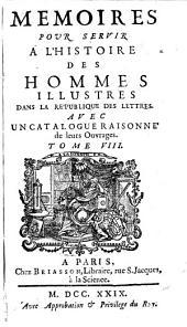 Mémoires pour servir a l''histoire des hommes Illustrés