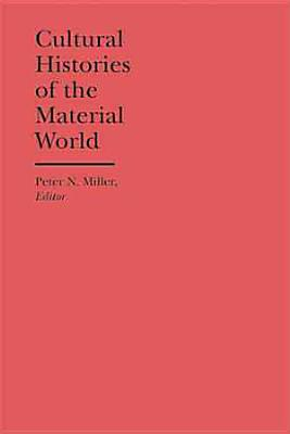 Cultural Histories of the Material World