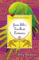 Jana Bibi s Excellent Fortunes PDF