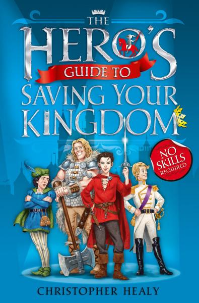Download The Hero   s Guide to Saving Your Kingdom Book