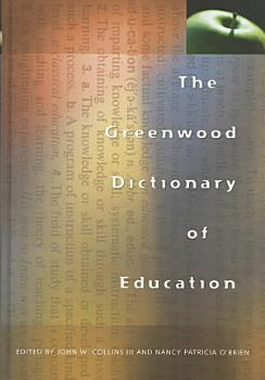 The Greenwood Dictionary of Education PDF