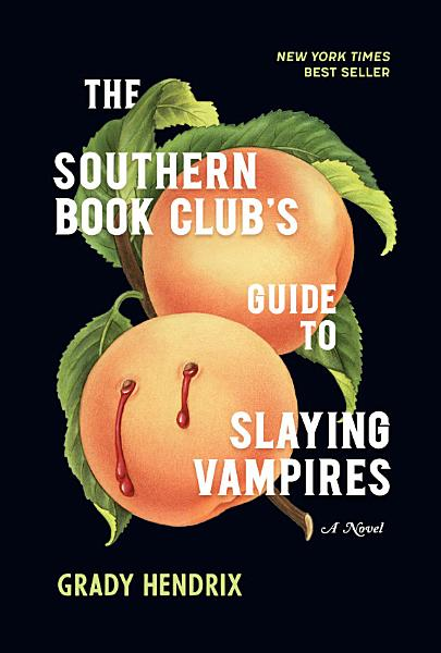 Download The Southern Book Club s Guide to Slaying Vampires Book
