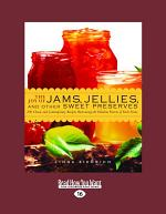 The Joy of Jams, Jellies and Other Sweet Preserves