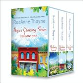 RaeAnne Thayne Hope's Crossings Series Volume One: Blackberry Summer\Woodrose Mountain\Sweet Laurel Falls