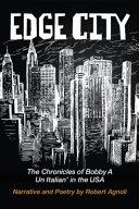 Edge City: The Chronicles of Bobby A: Un Italian' in the USA