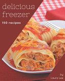 150 Delicious Freezer Recipes PDF