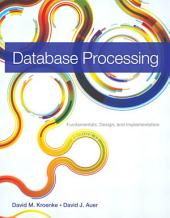 Database Processing: Fundamentals, Design, and Implementation, Edition 13