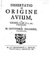 Dissertatio de origine avium, ex Genesi Cap. I: Volume 20
