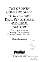 The Growth Company Guide to Investors  Deal Structures  and Legal Strategies PDF