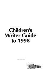 Children's Writer Guide To 1998