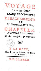 Voyage de messieurs François Le Coigneux de Bachaumont et Claude Emmanuel Lhuillier Chapelle
