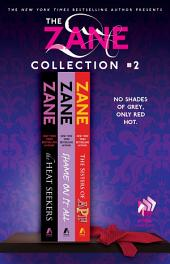 The Zane Collection #2: The Heat Seekers, Shame on It All, and The Sisters of APF