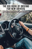 The Big Book Of Driving For New Drivers
