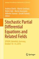 Stochastic Partial Differential Equations and Related Fields PDF