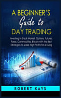 A Beginner s Guide To Day Trading PDF