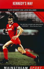 Inside Bob Paisley's Liverpool: Kennedy's Way
