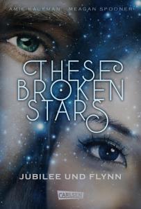 These Broken Stars  Jubilee und Flynn  Band 2  PDF