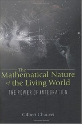 The Mathematical Nature of the Living World