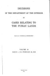 Decisions of the Department of the Interior in Cases Relating to the Public Lands: Volume 44