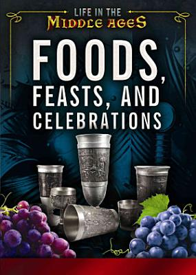 Foods  Feasts  and Celebrations