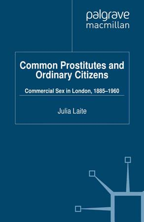 Common Prostitutes and Ordinary Citizens PDF