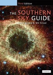 The Southern Sky Guide: Edition 3