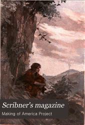 Scribner's Magazine: Volume 43