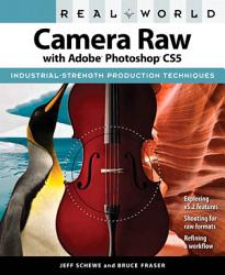 Real World Camera Raw with Adobe Photoshop CS5 PDF