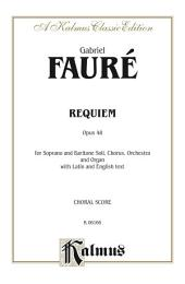 Requiem, Op. 48: SATB with SB Soli Choral Worship Cantata