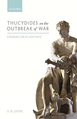 Thucydides on the Outbreak of War