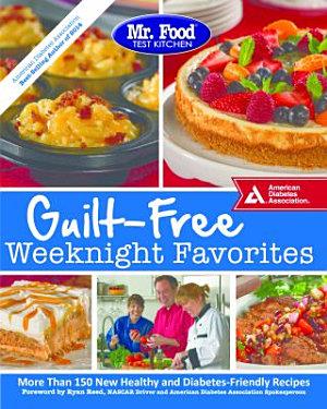 Mr  Food Test Kitchen Guilt Free Weeknight Favorites