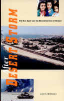 After Desert Storm  The United States Army and the Reconstruction of Kuwait