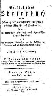 Physikalisches Wörterbuch; oder, Erklärung der vornehmsten zur Physik gehörigen Begriffe und Kunstwörter ...