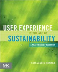 User Experience In The Age Of Sustainability Book PDF