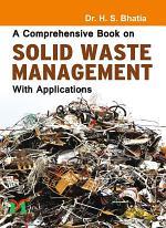 A Comprehensive book on Solid Waste Management
