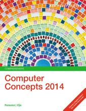 New Perspectives on Computer Concepts 2014: Comprehensive: Edition 16