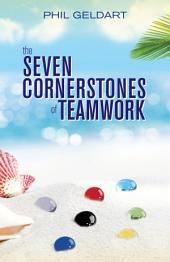 The Seven Cornerstones of Teamwork