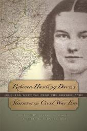 Rebecca Harding Davis's Stories of the Civil War Era: Selected Writings from the Borderlands