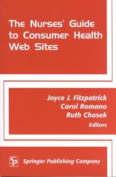 The Nurse's Guide to Consumer Health Web Sites