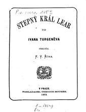 Stepný král Lear: Přeložil F. V. Říha