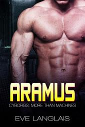 Aramus: Cyborgs: More Than Machines 4