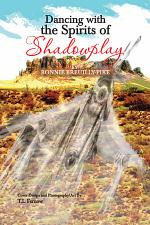 Dancing with the Spirits of Shadowplay