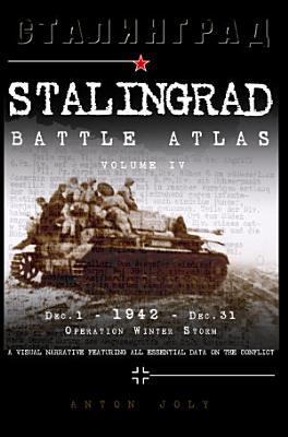 Stalingrad Battle Atlas  Volume IV PDF