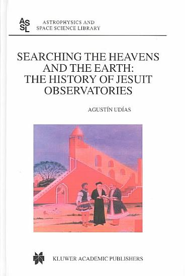 Searching the Heavens and the Earth PDF