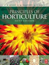 Principles of Horticulture: Edition 5