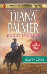 Rogue Stallion & Need Me, Cowboy