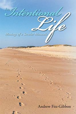 An Intentional Life